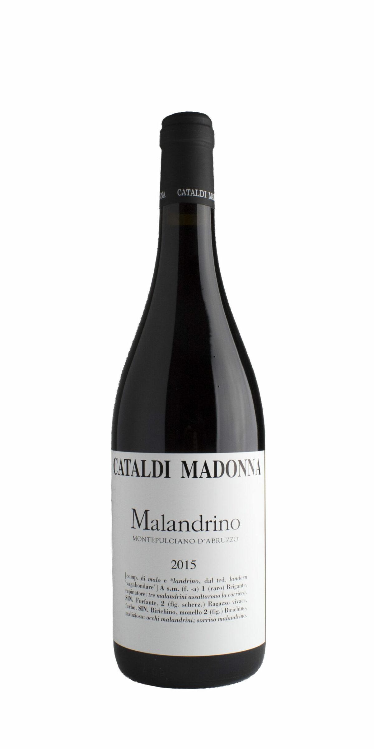 Cataldi Madonna Montepulciano D'Abruzzo 'Malandrino'